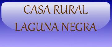 Casa Rural Laguna Negra